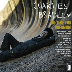 Charles-Bradley-No-Time-For-Dreaming-Front-Cover