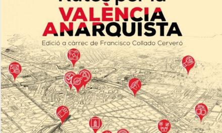 Rutas por la València anarquista
