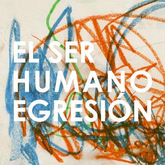 egresion_elserhumano-verlan