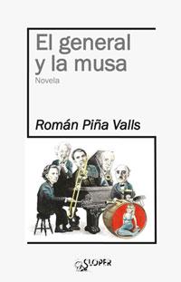 el_general_y_la_musa_roman_pina_libro_de_la_semana_verlanga