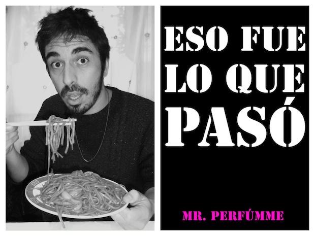 Nuevo libro de Mr. Perfúmme