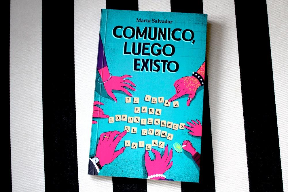 "Adelantamos un capítulo de ""Comunico, luego existo"", libro de Marta Salvador"