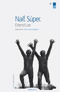 naif+super+erlend+loe